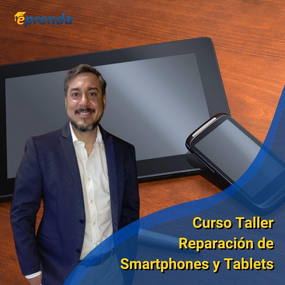 Curso Taller de Reparación de Smartphones y Tablets