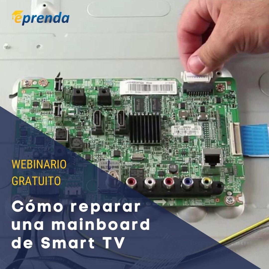 Cómo reparar una mainboard de Smart TV