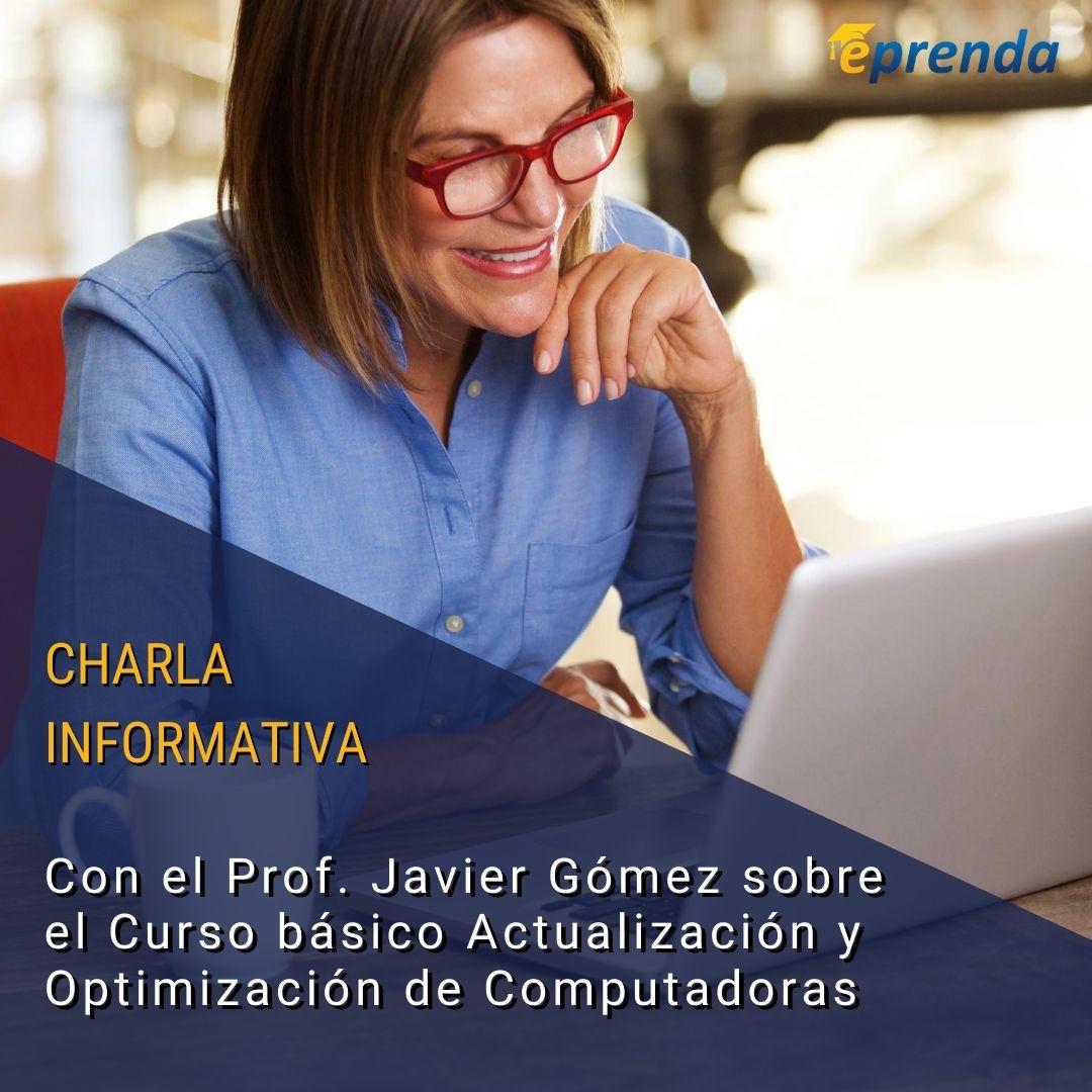 Charla Informativa: Curso básico de Optimización de Computadoras