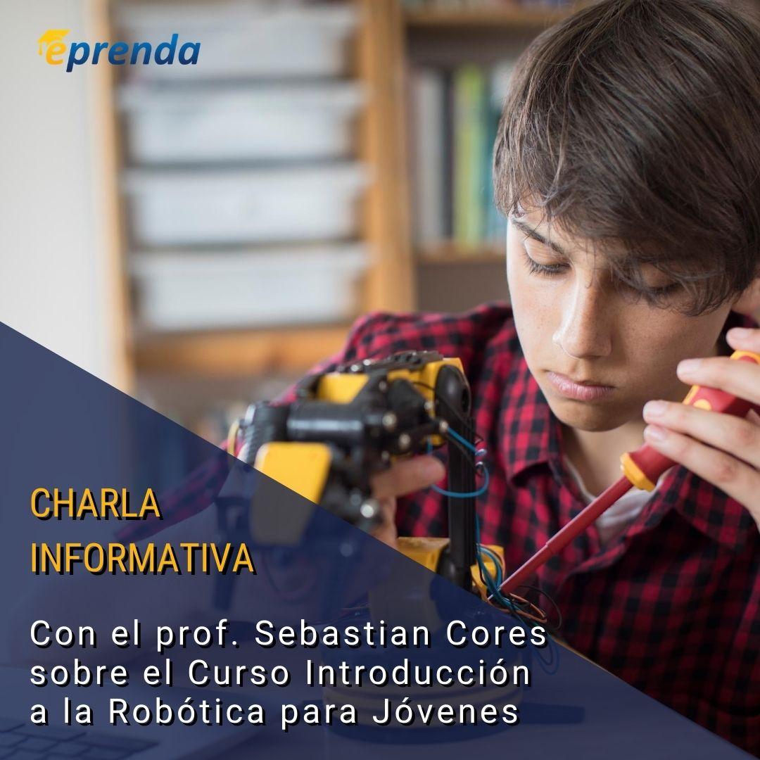 Charla informativa: Introducción a la Robótica para Jóvenes