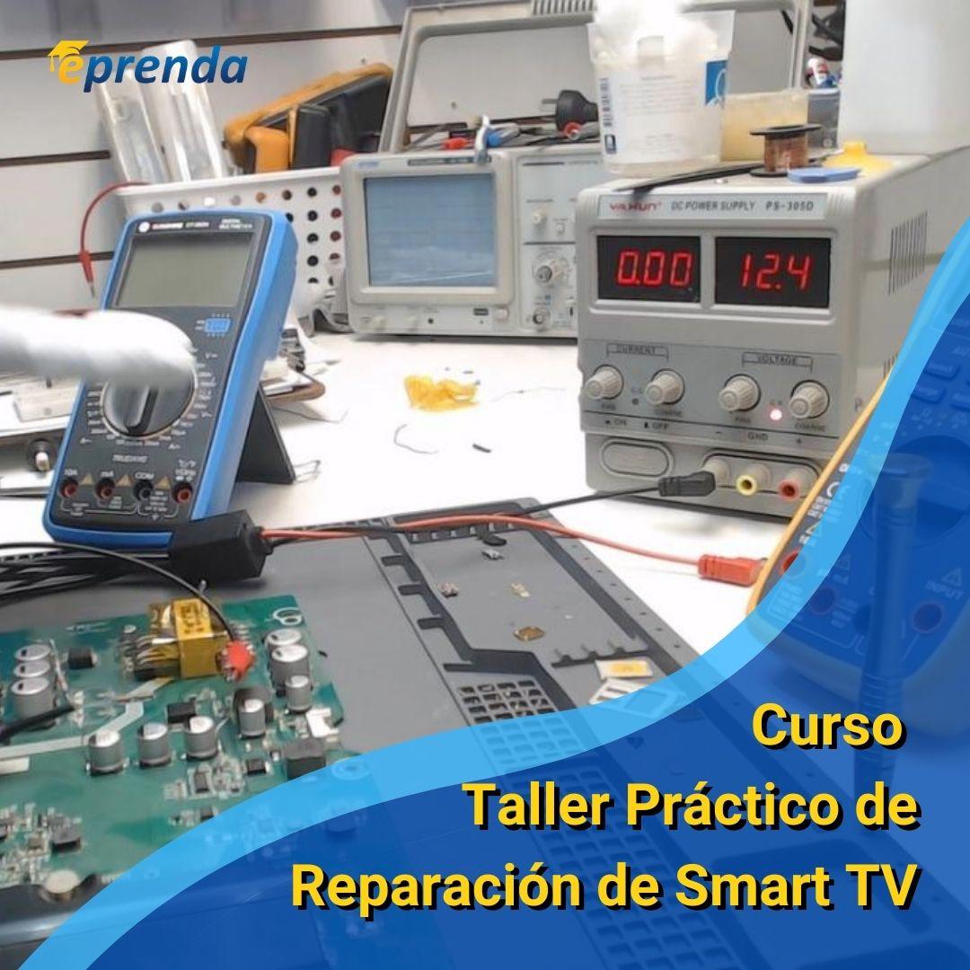 Curso Taller Práctico de Reparación de Smart TV