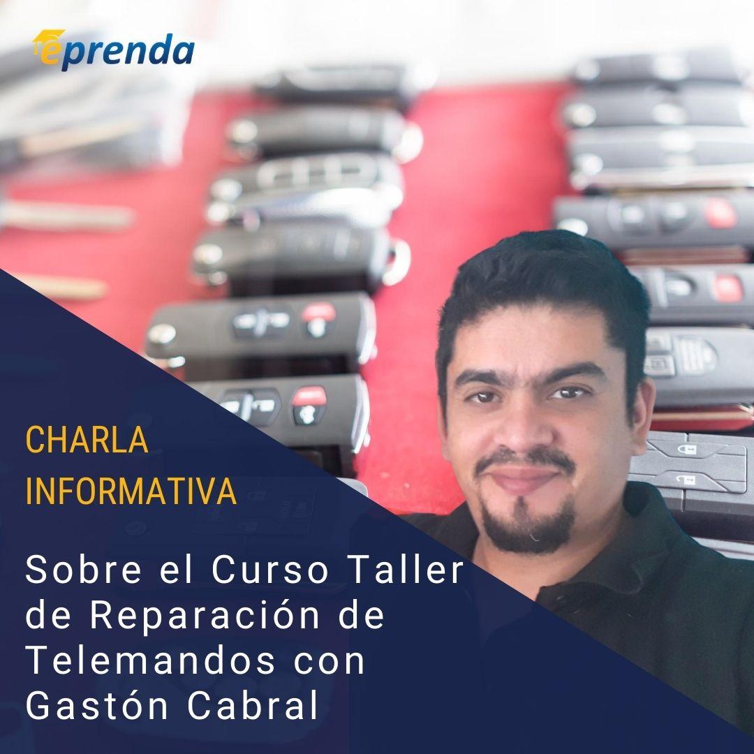 Charla informativa: Curso taller de Reparación de Telemandos con Gaston Cabral