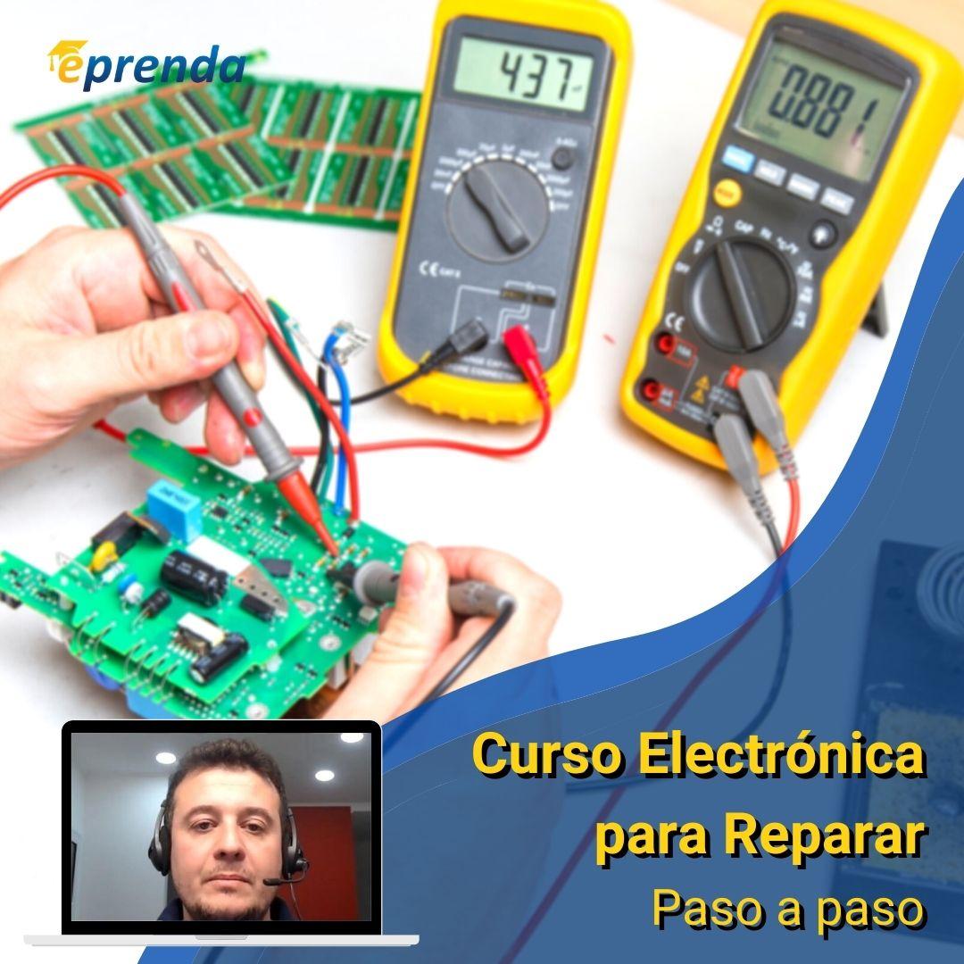 Curso de Electrónica para Reparar - Paso a paso
