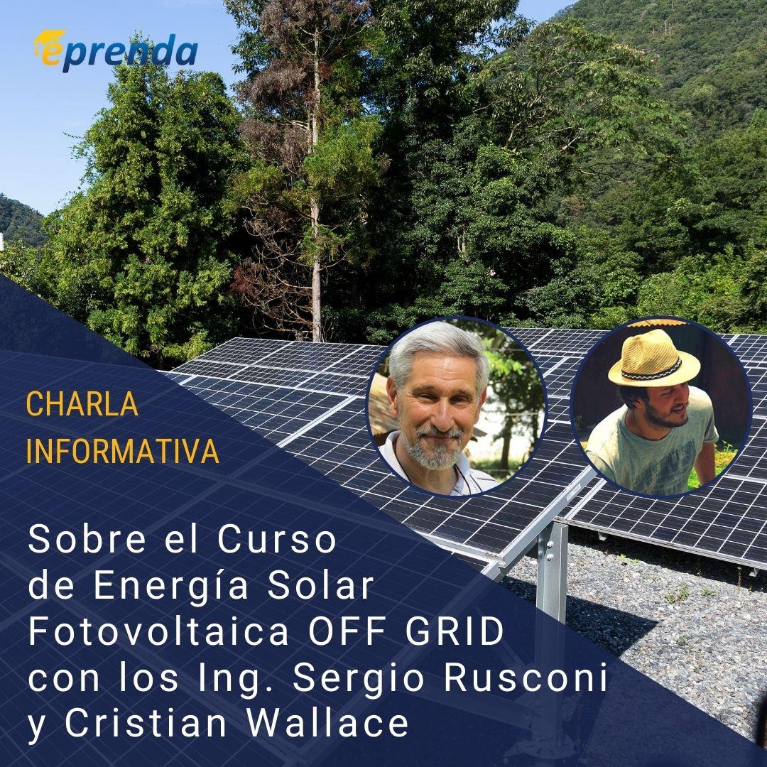 Charla informativa: Curso de Energía Solar Fotovoltaica OFF GRID