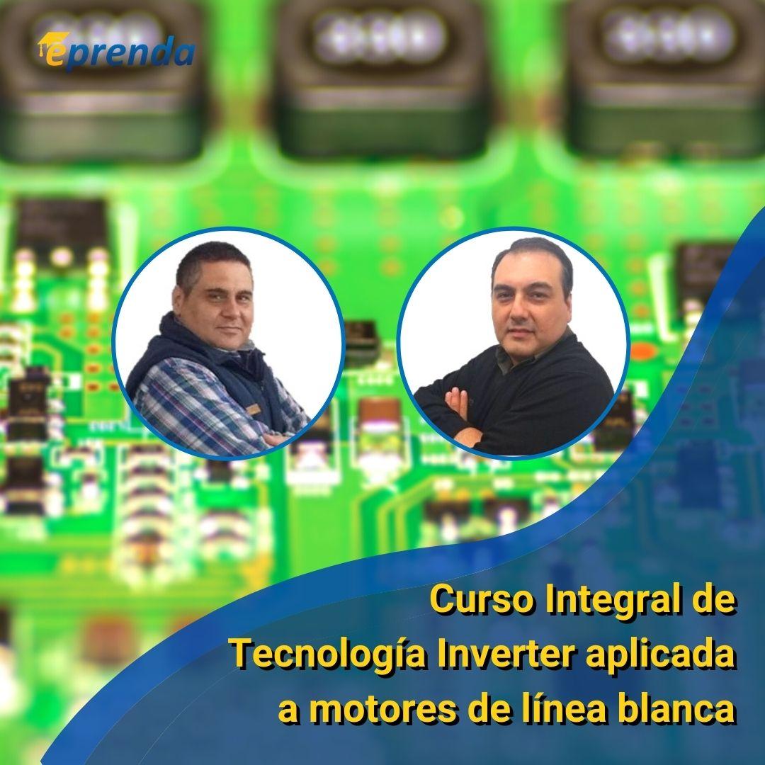 Curso Integral de Tecnología Inverter aplicada en motores de línea blanca