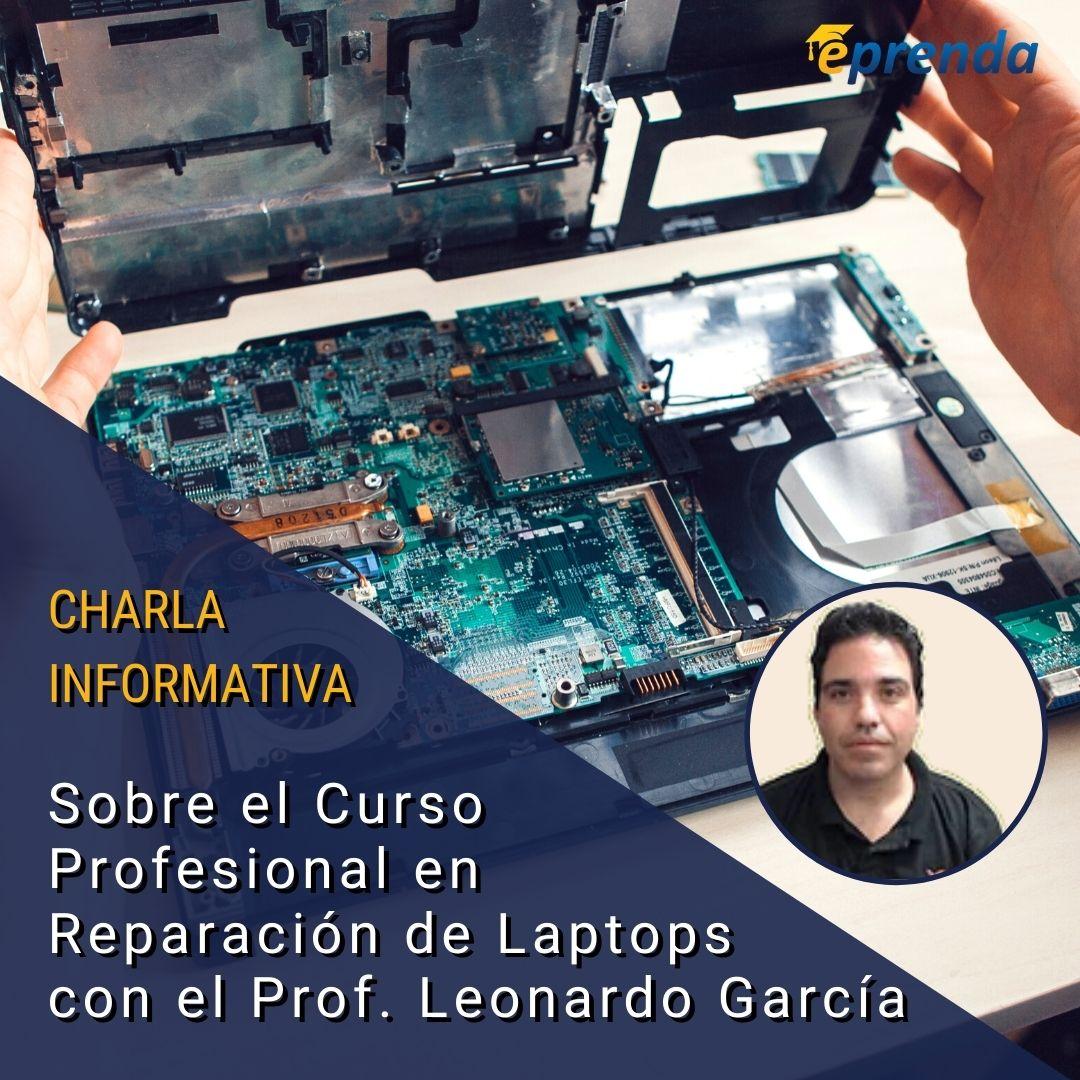 Charla informativa: Curso Profesional en Reparación de Laptops