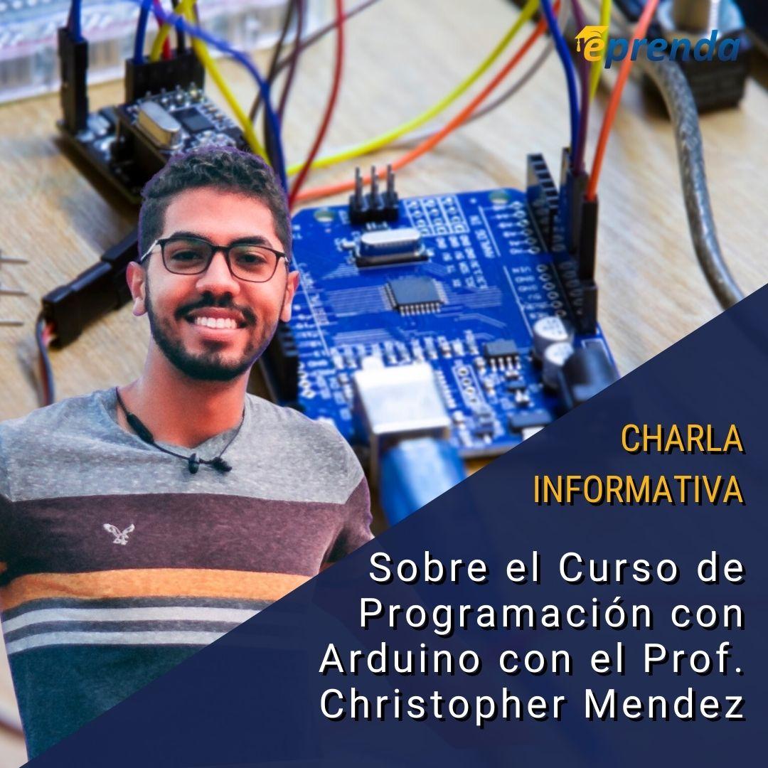Charla Informativa: Curso de Programación Arduino (desde cero!)