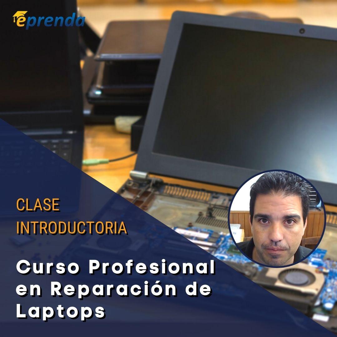 Clase Intro: Curso Profesional en Reparación de Laptops