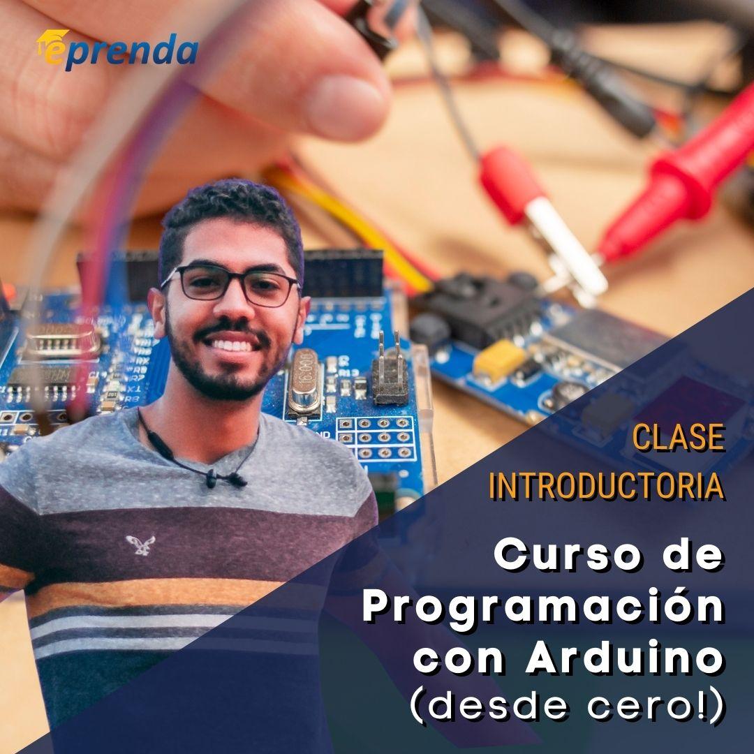 Clase Intro: Curso de Programación con Arduino (desde cero)