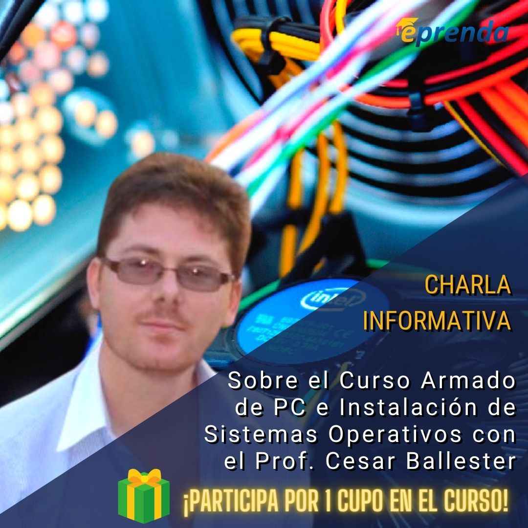 Charla Informativa: Curso Armado de PC e Instalación de Sistemas Operativos con Introducción a Redes