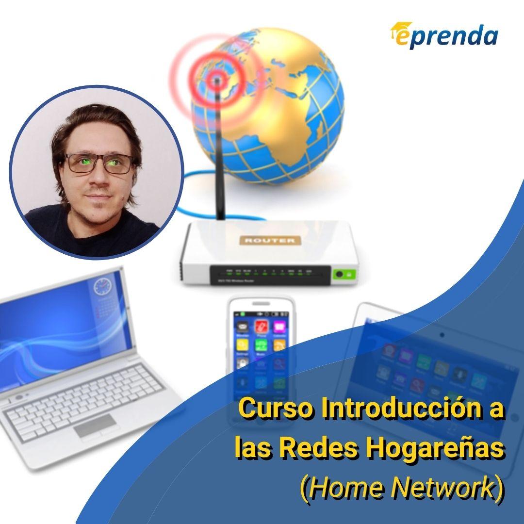 Curso Introducción a las Redes Hogareñas (Home Network)
