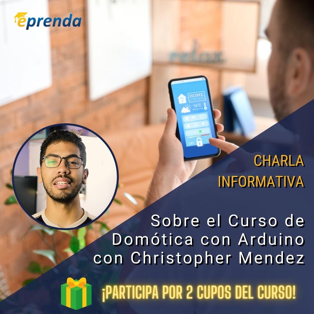 Charla informativa: Curso de Domótica con Arduino (Controla tu habitación)