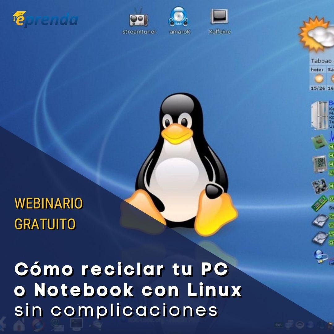 Cómo reciclar tu PC o Notebook con Linux sin complicaciones