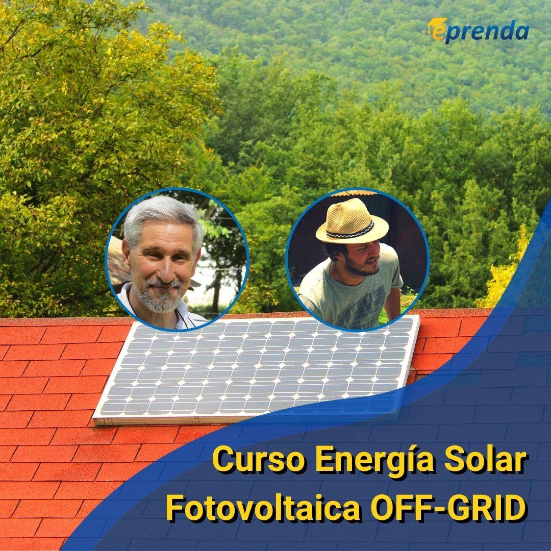 Curso Energía Solar Fotovoltaica OFF GRID