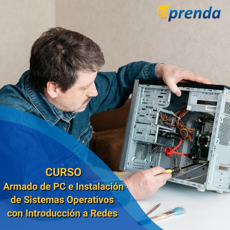 Armado de PC e Instalación de Sistemas Operativos con Introducción a Redes
