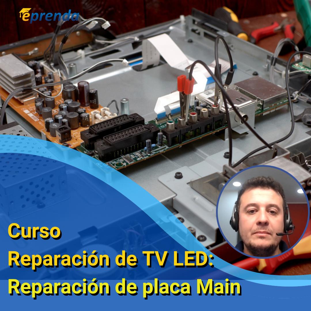 Reparación de TV LED: Reparación de placa Main