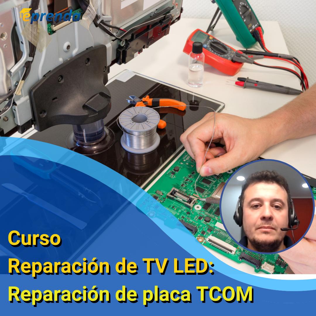 Reparación de TV LED: Reparación de placa TCOM