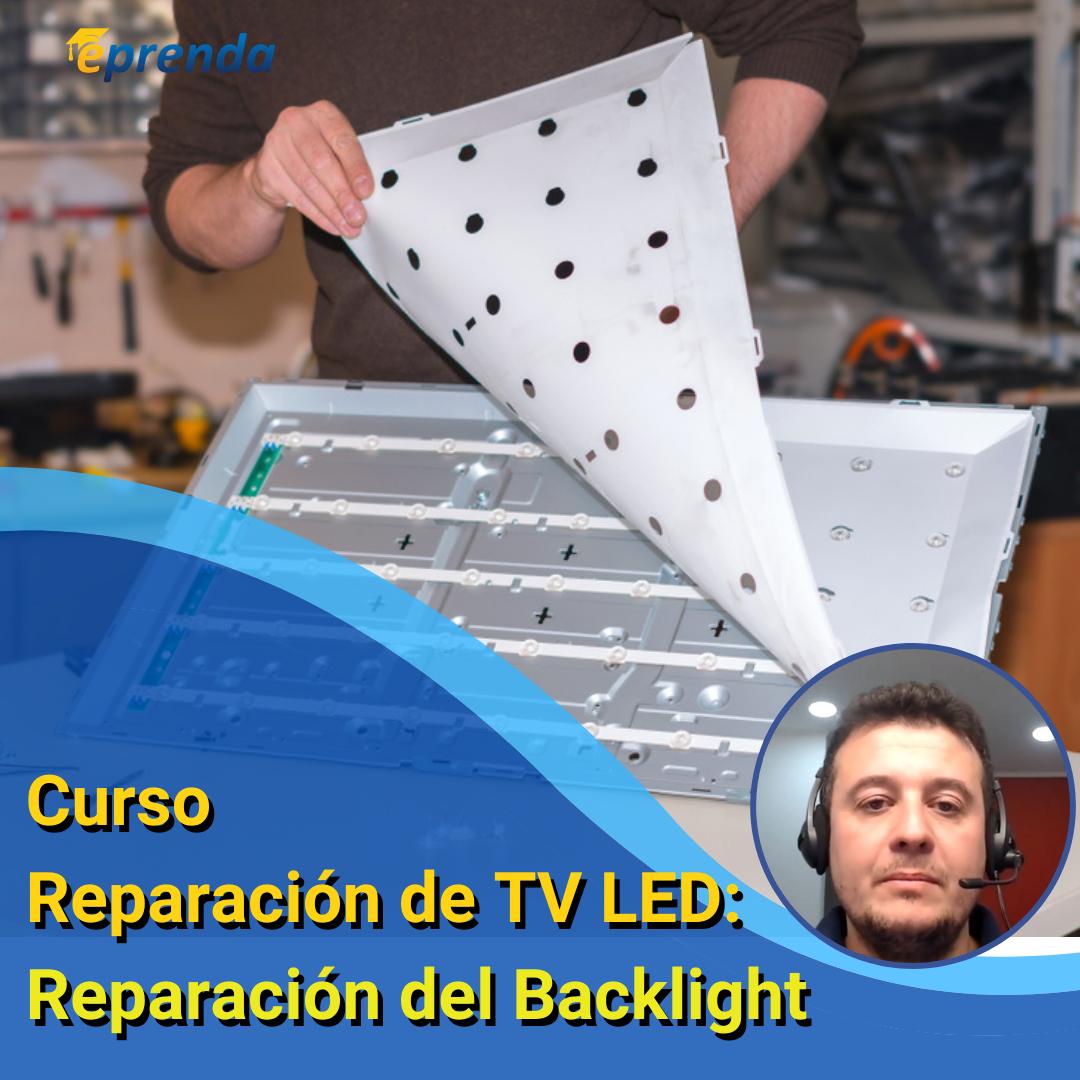 Reparación de TV LED: Reparación del Backlight