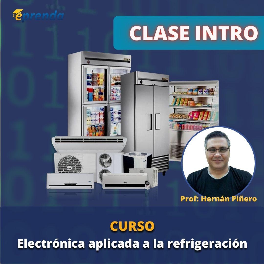 Clase Intro: Curso Online de Electrónica aplicada a la Refrigeración