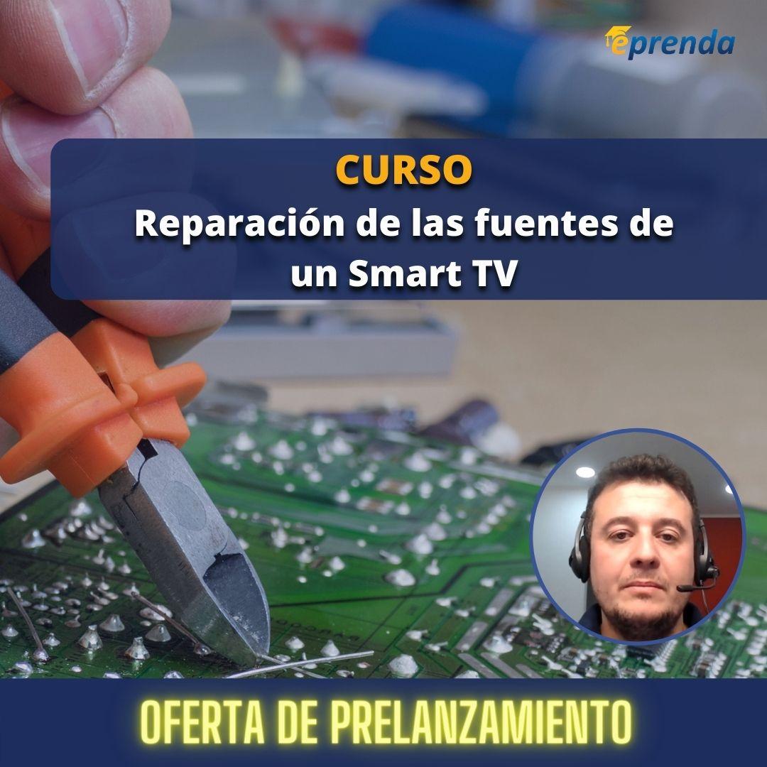 Curso Online sobre Reparación de las Fuentes de un Smart TV
