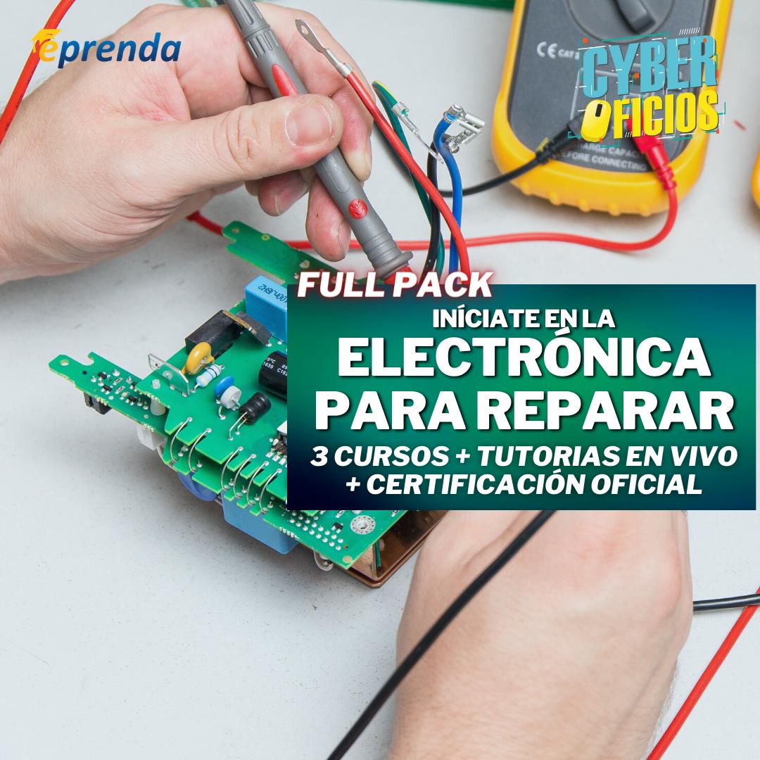 FullPack: Iníciate en la Electrónica para Reparar Exitosamente