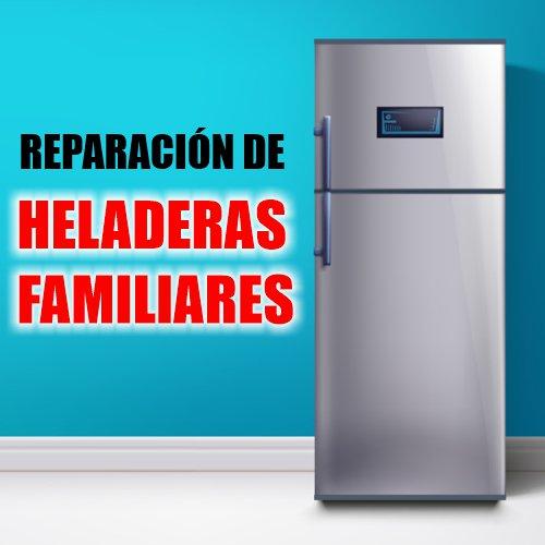 Reparación de Heladeras Familiares