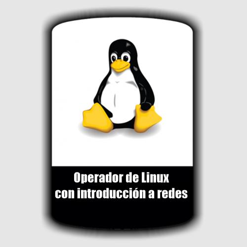 Operador de Linux con introducción a redes